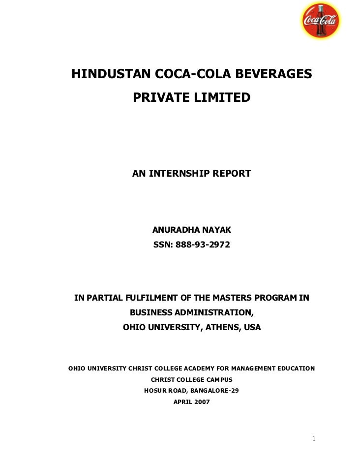 HINDUSTAN COCA-COLA BEVERAGES                PRIVATE LIMITED                AN INTERNSHIP REPORT                     ANURA...