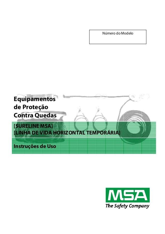 Número do Modelo  Equipamentos de Proteção Contra Quedas [SURELINE MSA] [LINHA DE VIDA HORIZONTAL TEMPORÁRIA] Instruções d...