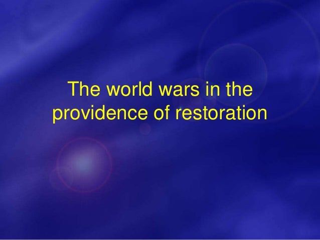 218 World Wars in God's providence WH