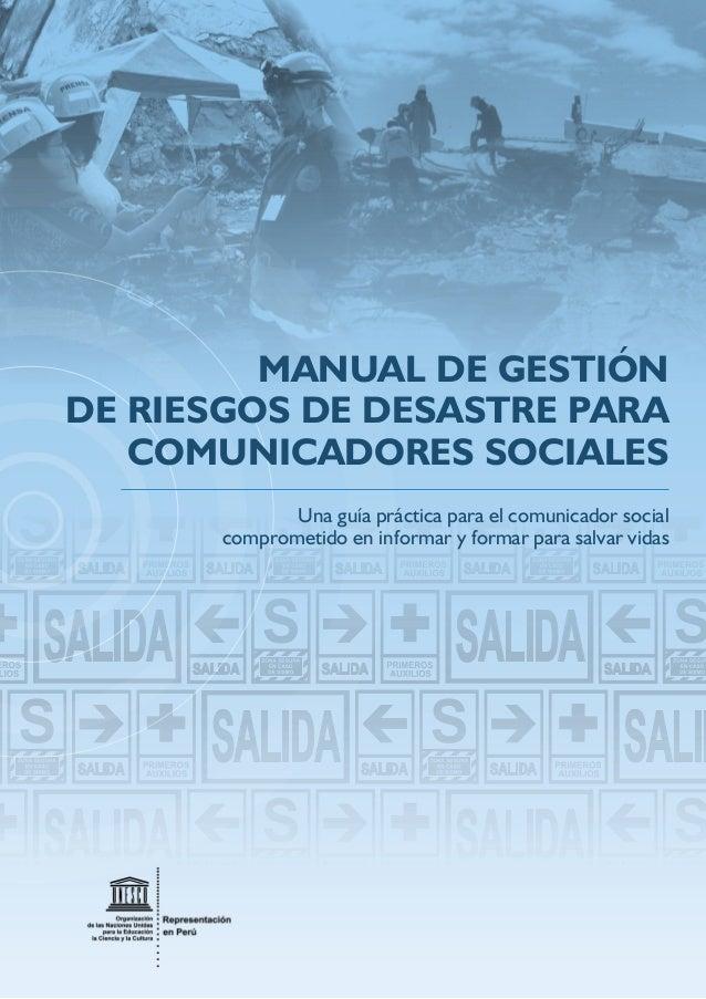 Una guía práctica para el comunicador social comprometido en informar y formar para salvar vidas MANUAL DE GESTIÓN DE RIES...