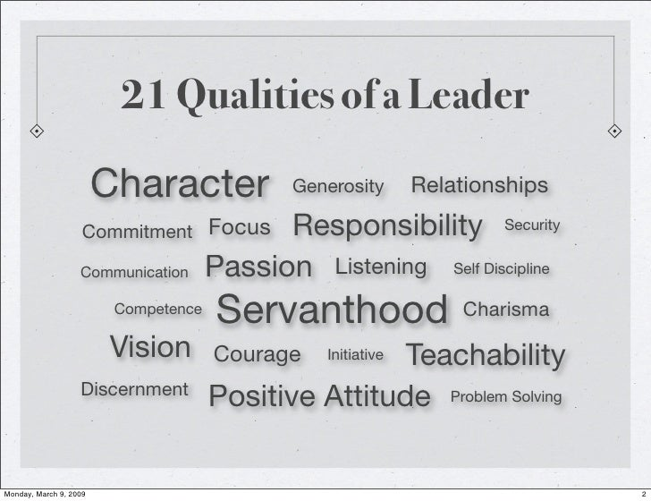 "qualities of an effective leader essay Being an effective leader has certain, basic, visionary, characteristics the aim of a strong leader is to translate their ""vision"" into reality."