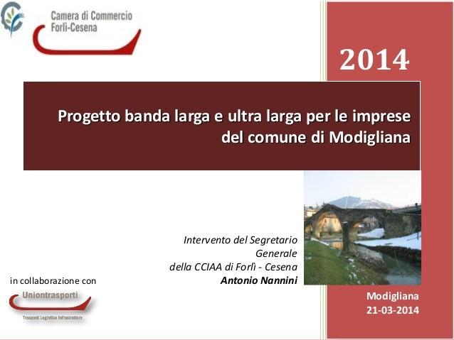 11 Banda larga ed ultra larga, servizi Ict, opportunità per le imprese La Camera di commercio di Forlì - Cesena per l'inno...