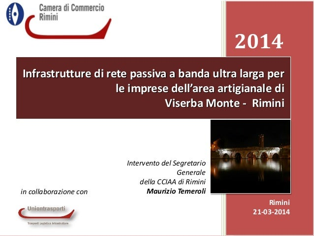Maurizio Temeroli - Progetto banda larga e ultra larga per le imprese dell'area di Viserba Monte