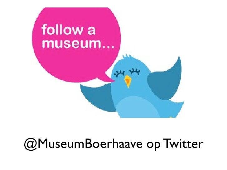 @MuseumBoerhaave op Twitter, Museum Boerhaave