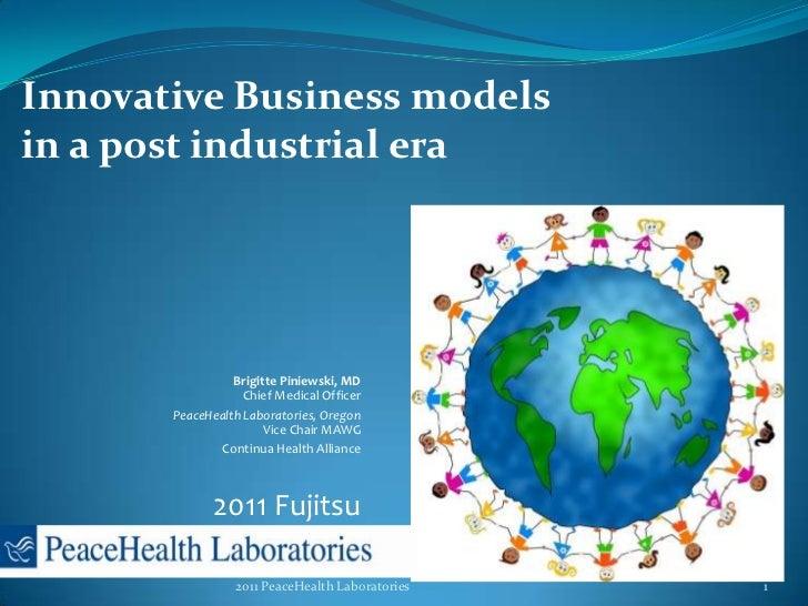 Innovative Business Models in a Post-Industrial Era - Brigitte Piniewski