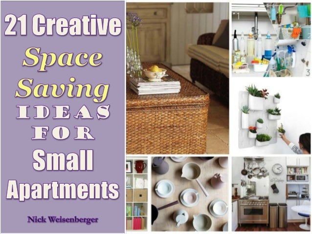 21 creative space saving ideas for small apartments for Apartment space saving ideas