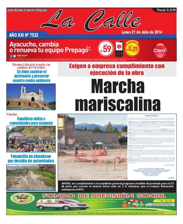La CalleAÑO XXI Nº 7522 Lunes 21 de Julio de 2014 Yanamilla en abandono por desidia de autoridades Se debe cautelar el pat...