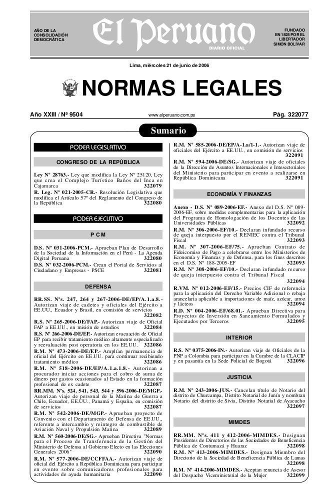 Año XXIII / Nº 9504 www.elperuano.com.pe Pág. 322077 R EPUBLICA DEL PER U Sumario NORMAS LEGALES FUNDADO EN 1825 POR EL LI...