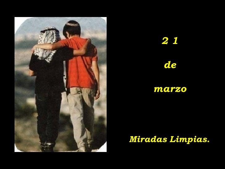 2 1 de marzo Miradas Limpias.