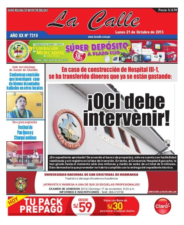 DIARIO REGIONAL DE MAYOR CREDIBILIDAD  AÑO XX Nº 7319  La Calle  Precio S/.0.50  Lunes 21 de Octubre de 2013  www.lacalle....