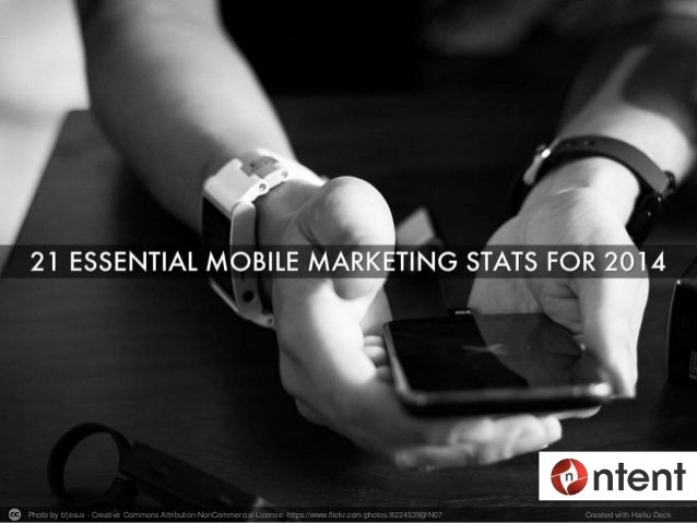 21 Essential Mobile Marketing Stats for 2014