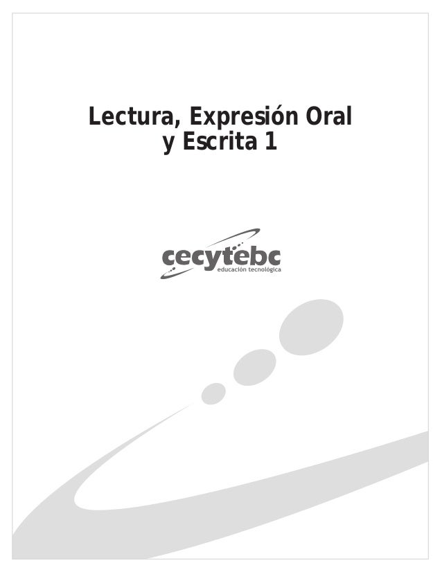 Lectura, Expresión Oral y Escrita 1