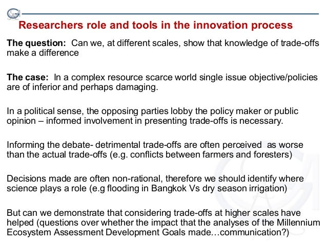 Researchers role and tools in the innovation processThe question: Can we, at different scales, show that knowledge of trad...