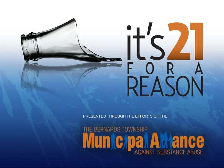 21 for a Reason by Bernards Twp. Municipal Alliance