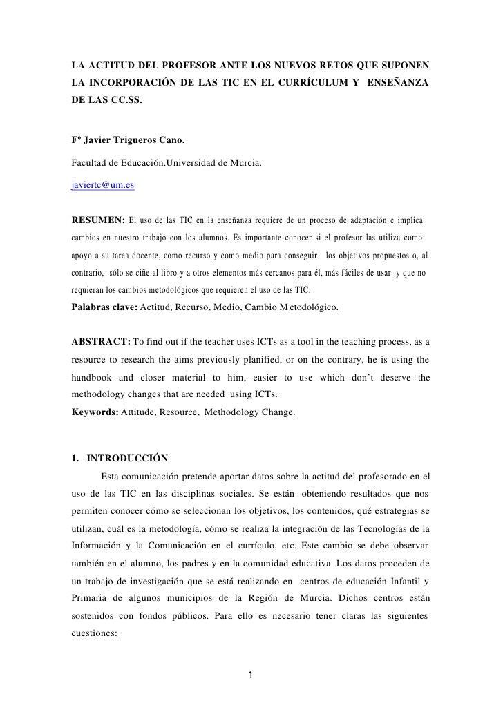 LA ACTITUD DEL PROFESOR ANTE LOS NUEVOS RETOS QUE SUPONENLA INCORPORACIÓN DE LAS TIC EN EL CURRÍCULUM Y ENSEÑANZADE LAS CC...
