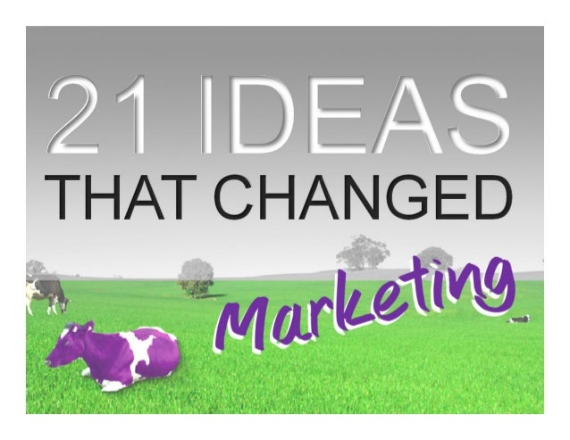21 ideas that changed marketing