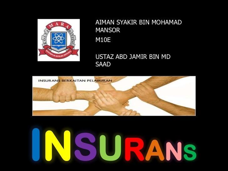 21 insurans (aiman syakir bin mohamad mansor)