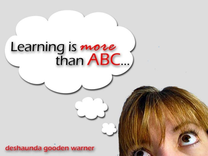 21 mar 2011 learning is more than abc part 1