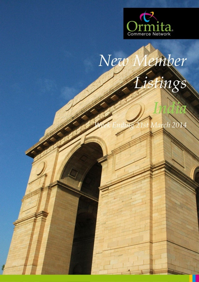 New Member Listings IndiaIndiaIndiaIndia Week Ending 21st March 2014