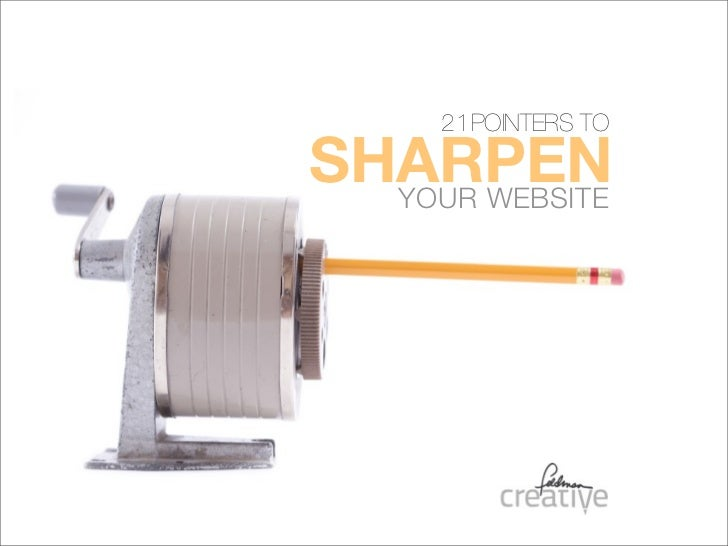 21POINTERS TOSHARPEN  YOUR WEBSITE