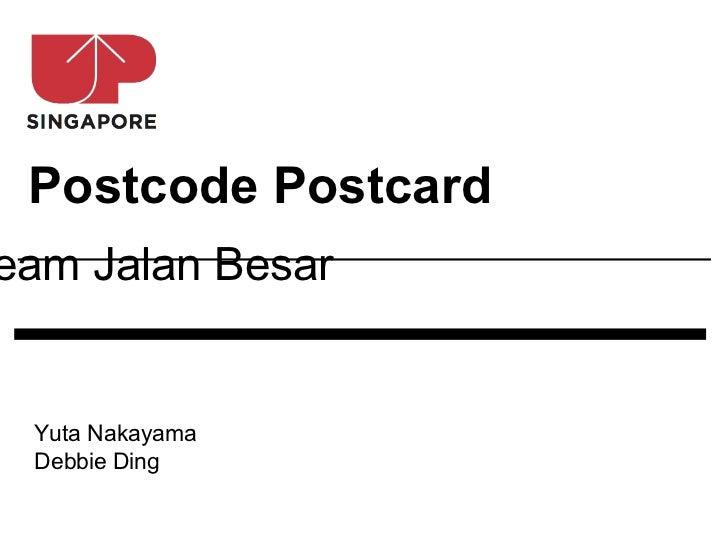 Postcode Postcardeam Jalan Besar Yuta Nakayama Debbie Ding