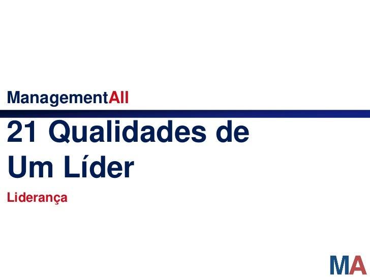 ManagementAll21 Qualidades deUm LíderLiderança