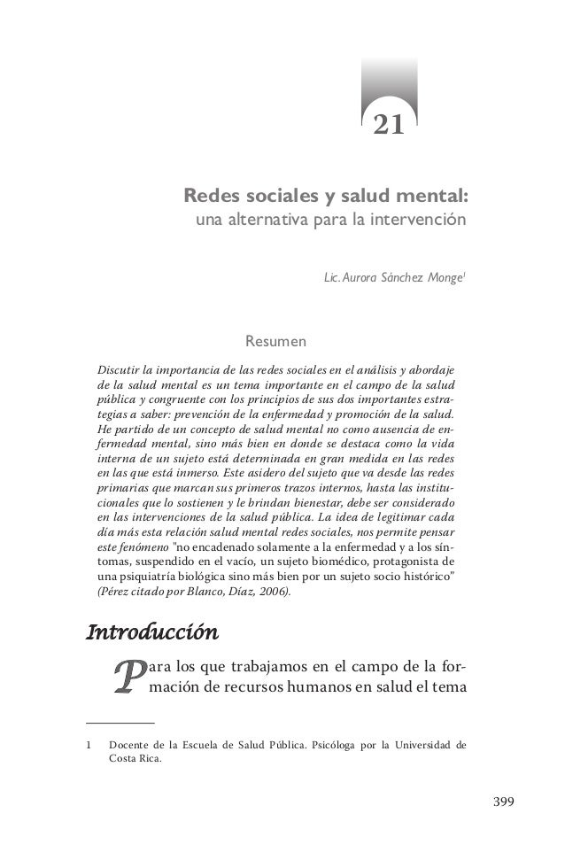 399 1 Docente de la Escuela de Salud Pública. Psicóloga por la Universidad de Costa Rica. Resumen Discutir la importancia...