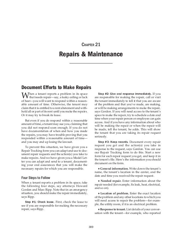 Chapter 21  Repairs & Maintenance  Document Efforts to Make Repairs  W  hen a tenant reports a problem in its space that n...
