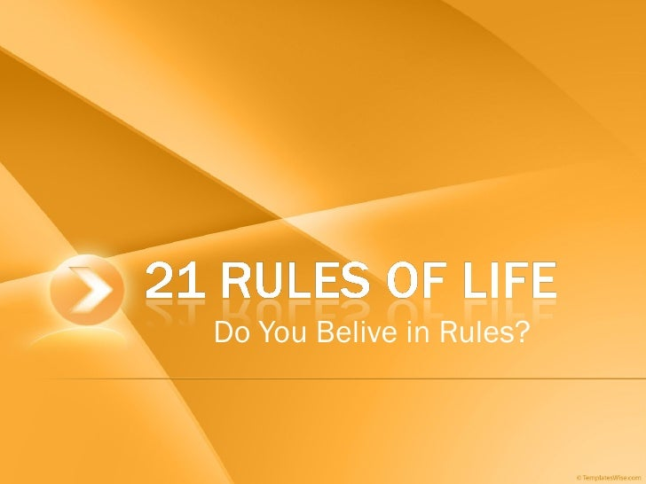 Do You Belive in Rules?