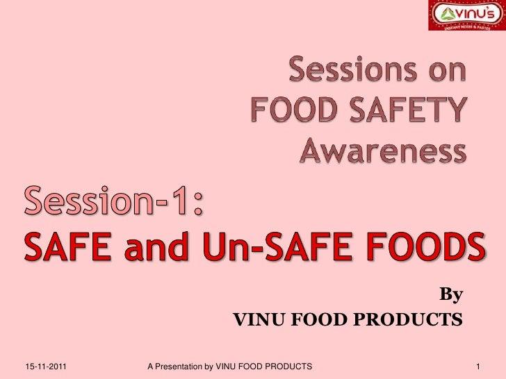 2 1 Safe And Un Safe Foods