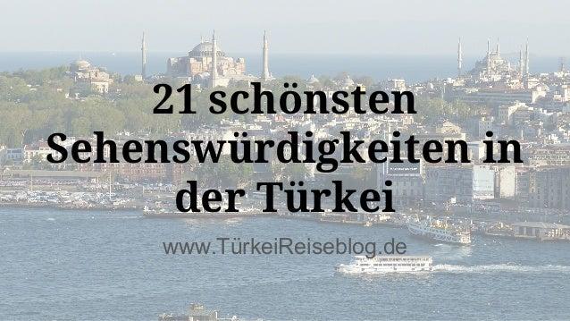 www.TürkeiReiseblog.de 21 schönsten Sehenswürdigkeiten in der Türkei