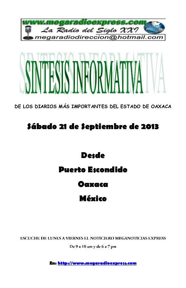 DE LOS DIARIOS MÁS IMPORTANTES DEL ESTADO DE OAXACA Sábado 21 de Septiembre de 2013 Desde Puerto Escondido Oaxaca México E...