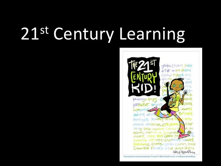 21st Century Learning<br />
