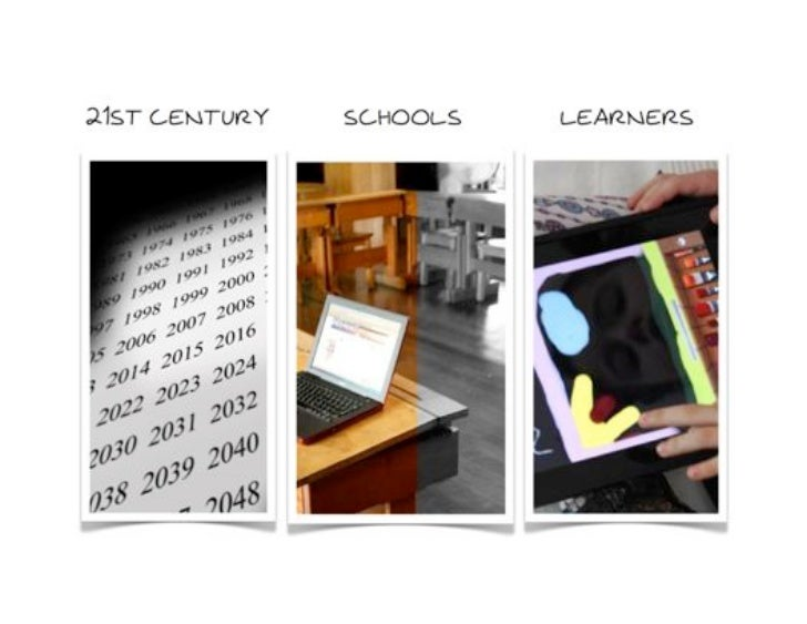 21st Century Schools and Learners