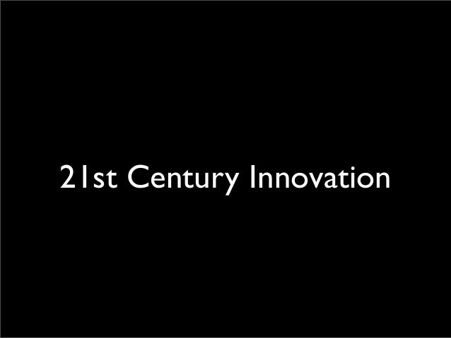 21st century innovation