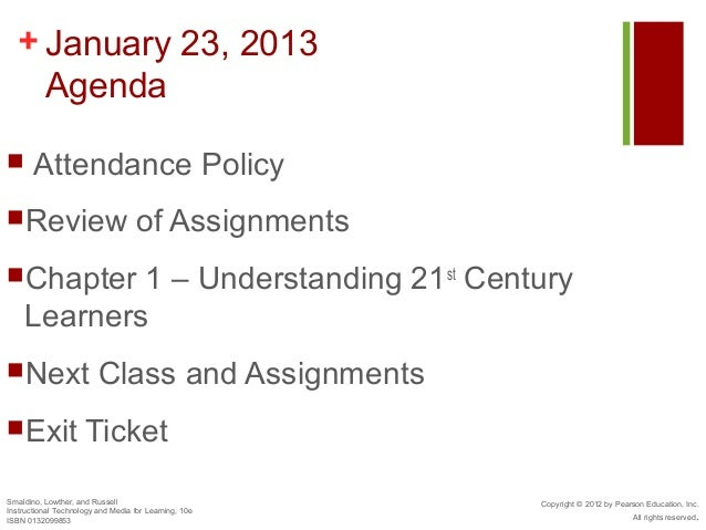 + January 23, 2013    Agenda      Attendance PolicyReview                             of AssignmentsChapter    1 – Unde...