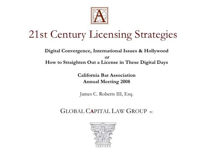 21st Century Licensing Strategies