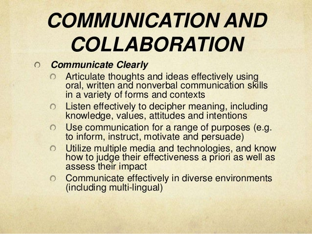 communication and collabration strategies Effective communication and influence and lead to a more collaborative relationship with the customer developing the communication strategy.