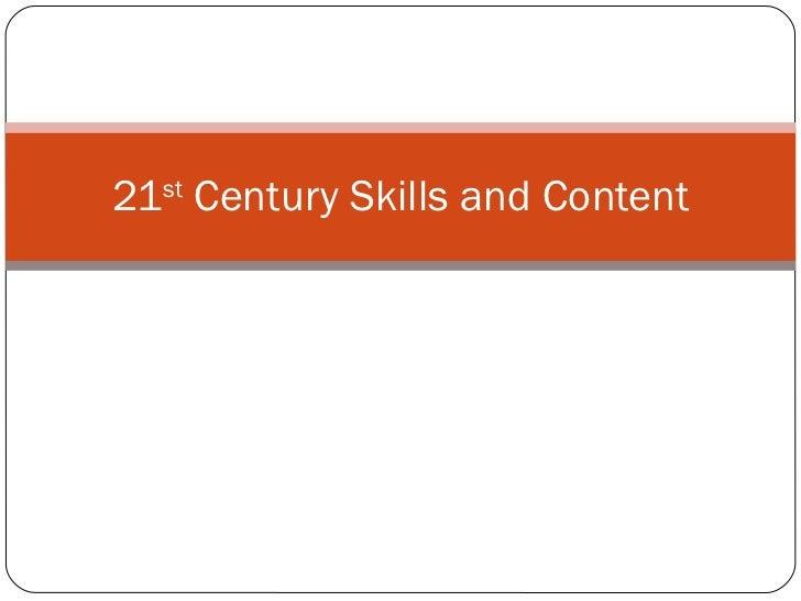 21st Century Skills and Content