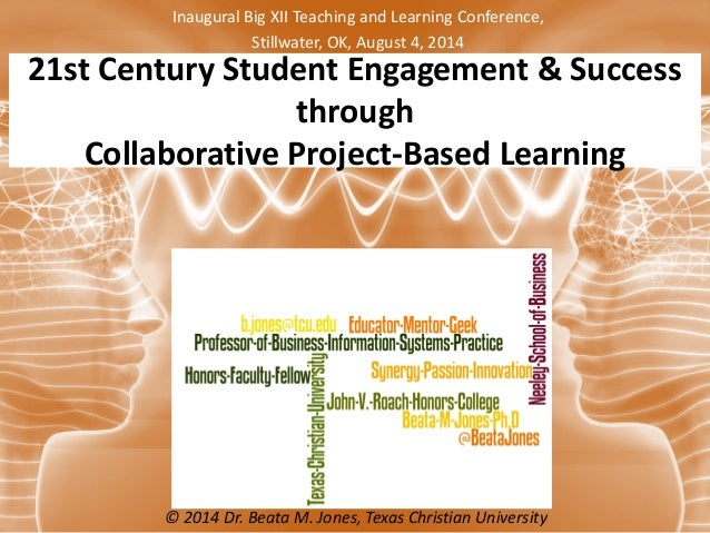 Collaborative Based Teaching : St century student engagement and success through