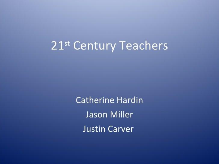21st century teachers