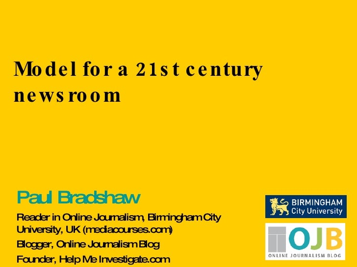 Model for a 21st Century Newsroom