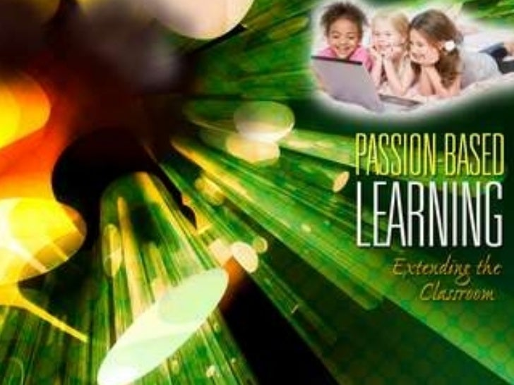21st C Schooling Passion Based Hsnf