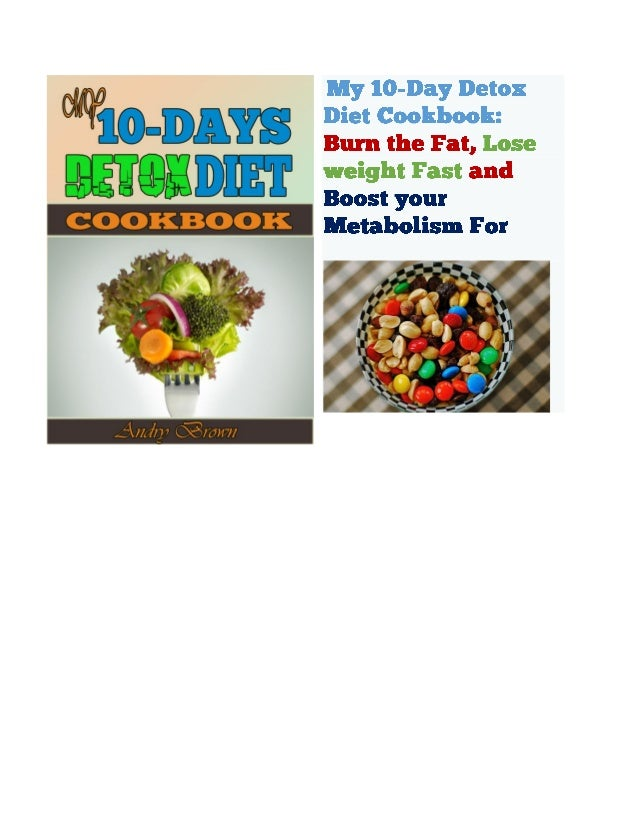 10 days detox diet by dr mark hyman: A Cookbook that contains healthy Recipes That would help you on 10 Days detox diet