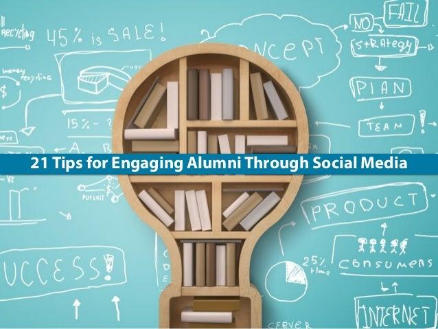 21 Tips for Engaging Alumni Through Social Media