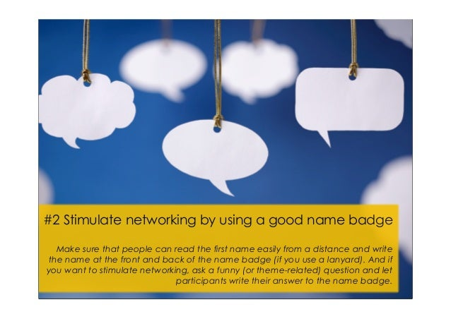 2 stimulate networking by using