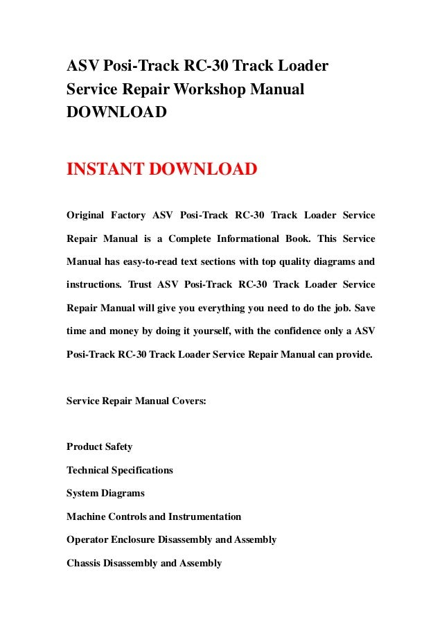 ASV Posi-Track RC-30 Track Loader Service Repair Workshop Manual ...