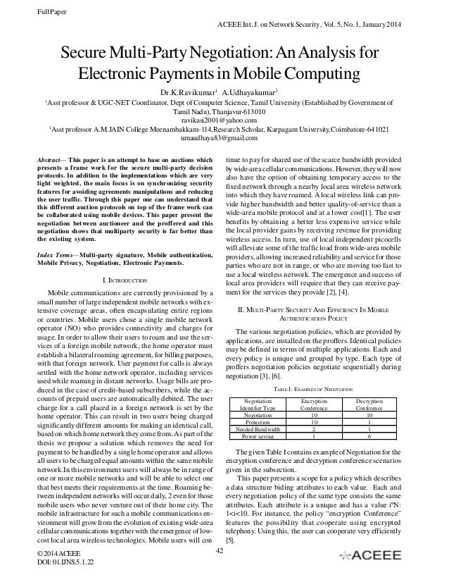 Full Paper ACEEE Int. J. on Network Security , Vol. 5, No. 1, January 2014  Secure Multi-Party Negotiation: An Analysis fo...