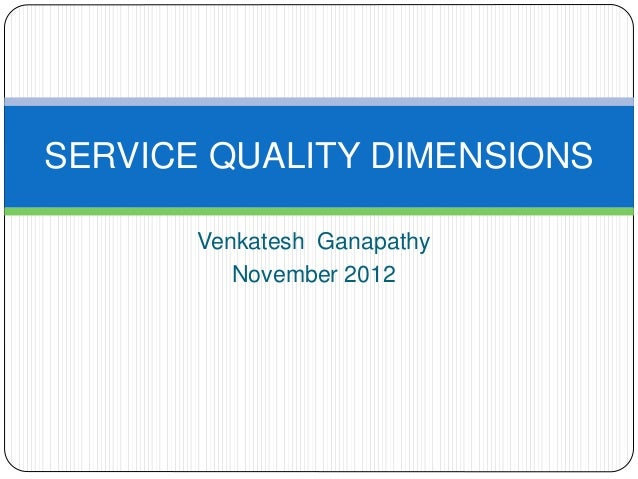 quality dimensions Citation: okeke tc, ezeh ga, ugochukwu noa (2015) service quality  dimensions and customer satisfaction with online services of nigerian banks j  internet.