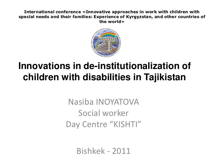 International conference «Innovative approaches in work with children withspecial needs and their families: Experience of ...
